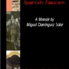 Fugitive from Spanish Fascism: A Memoir