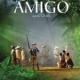 AMIGO in theaters Friday, August 19