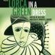 Lorca in a Green Dress, play about slain poet, opens in Spain