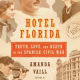 <i>Book Review:</i> Hotel Florida