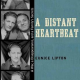 Book Review: <i>A Distant Heartbeat: A War, a Disappearance, and a Family's Secrets</i>