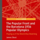 <em>Book Review:</em> James Stout, <em>The Popular Front and the Barcelona 1936 Popular Olympics</em>