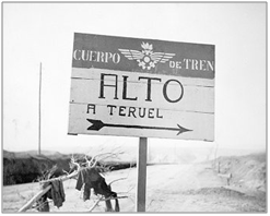 Sign outside Teruel, January 1938; 11-1366, D251.