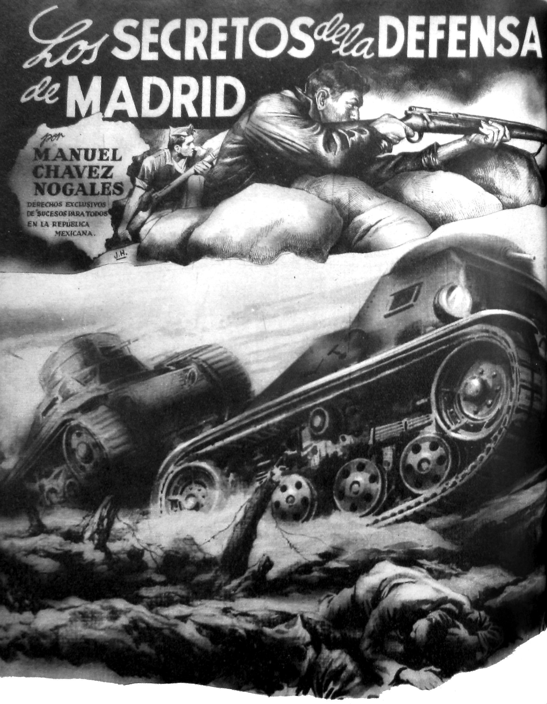 Mexican edition of journalist Manuel Chaves Nogales' Secrets of the Defense of Madrid