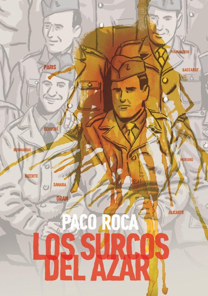 Los zurcos del azar, by Paco Roca.